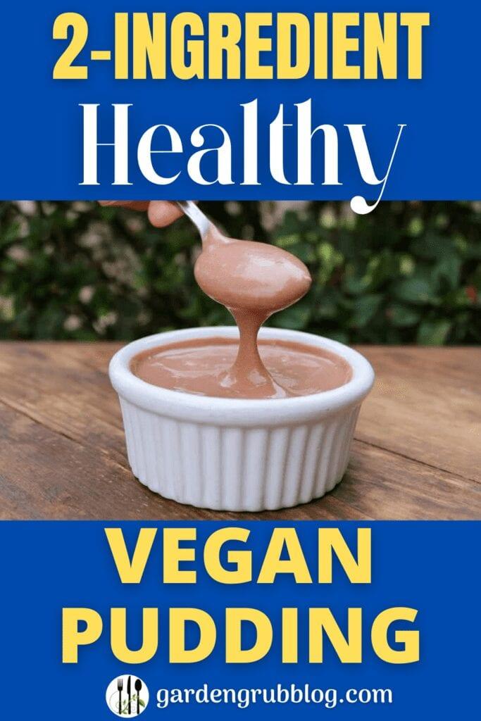 Vegan chocolate pudding pin for Pinterest